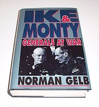 IKE and MONTY Generals at War, Gleb, Norman