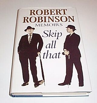 MEMOIRS Skip All That, Robinson, Robert
