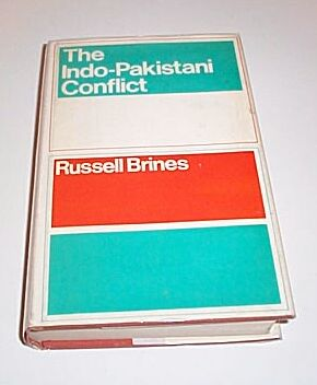 The Indo-Pakistani Conflict, Brines, Russell