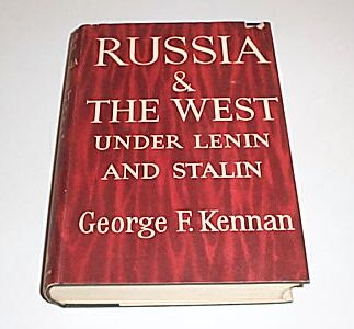 Russia and the West Under Lenin and Stalin, Kennan, George