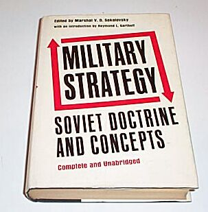 MILITARY STRATEGY : Soviet Doctrine and Concepts, Sokolovsky, Marshal V D