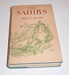 The Sahibs, Brown, Hilton