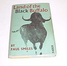 LAND OF THE BLACK BUFFALO, Smiles, Paul