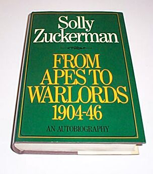 From Apes to Warlords 1904-46, Zuckermn, Solly