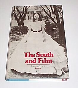 The South and Film, French, Warren