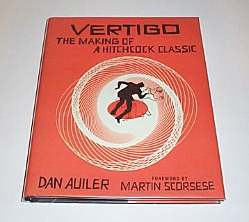 VERTIGO The Making of a Hitchcock Classic, Auiler, Dan
