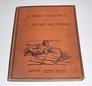 A GREAT EMERGENCY - WE AND THE WORLD, EWING, Juliana Horatia