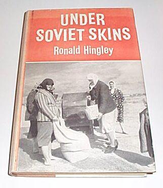 Under Soviet Skins, Hingley, Ronald