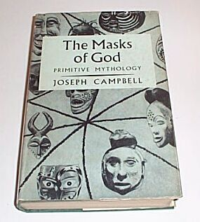 THE MASKS OF GOD - Primitive Mythology, Campbell, Joseph