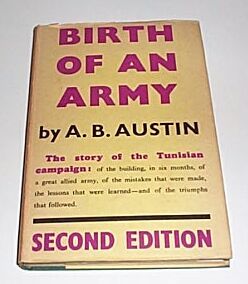 Birth of an Army, Austin, A B
