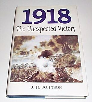 1918 The Unexpected Victory, Johnson, J H