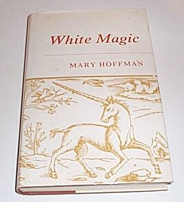 White Magic, Hoffman Mary