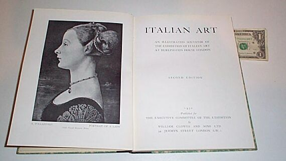 Italian Art - An Illustrated Souvenir of the Exhibition of Italian Art at Burlington House London