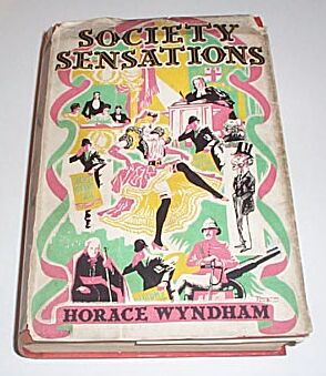 Society Sensations, Wyndham, Horace
