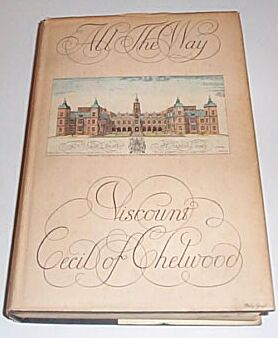 All the Way, Viscount Cecil of Chelwood
