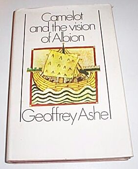 Camelot and the Vision of Albion, Ashe, Geoffrey