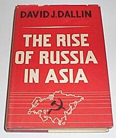 The Rise of Russia in Asia, Dallin, David