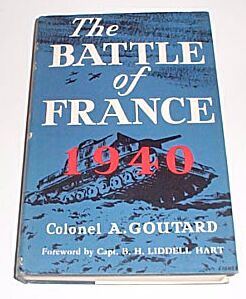 The Battle of France 1940, Goutard, Colonel A