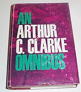 An Arthur C Clarke Omnibus, Clarke, Arthur C