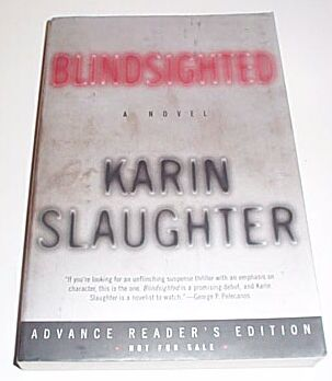 Blindsighted [ARC / Proof], Slaughter, Karin