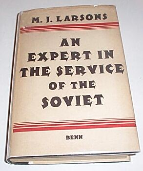 An Expert in the Service of the Soviet, Larsons, M J