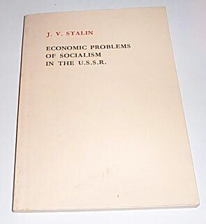 Economic Problems of Socialism in the USSR, Stalin, Joseph V