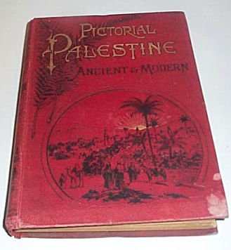 Pictorial Palestine Ancient and Modern, Neil, C Lang