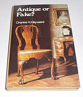 Antique or Fake? The Making of Old Furniture, Hayward, Charles