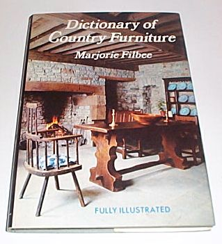 Dictionary of Country Furniture, Filbee, Marjorie