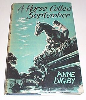 A HORSE CALLED SEPTEMBER, Digby, Anne