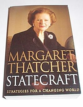 Statecraft Strategies for a Changing World, Thatcher, Margaret