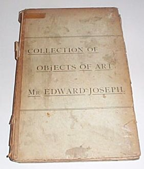Christies Auction Catalog 1890 - Catalogue of the renowned collection of OBJECTS OF ART and Decoration of Mr. Edward Joseph., Joseph, Edward