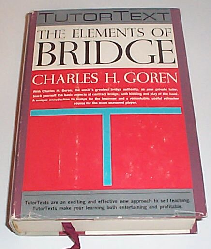 The Elements of Bridge [Tutor Texts], Goren, Charles H.