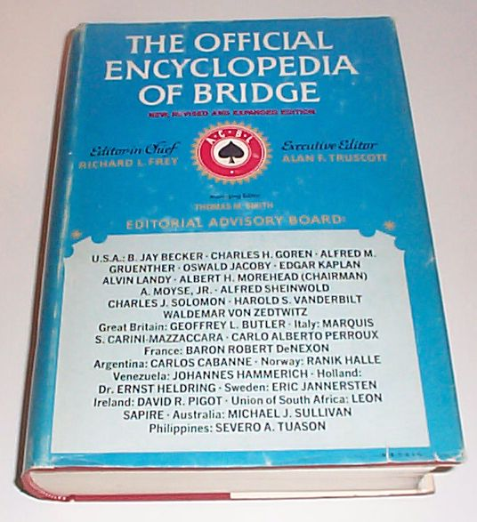 The Official Encyclopedia of Bridge, Frey, Richard L., Truscott, Alan F., Smith, Thomas, M. [Editors]