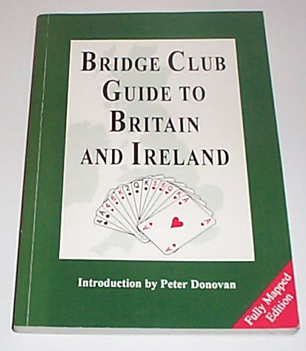 Bridge Club Guide to Britain and Ireland, Froggatt, Sue & Edmmondson, Ruth