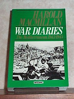 War Diaries: The Mediterranean, 1943-45, Macmillan, Harold