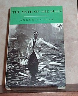 Myth of the Blitz, The, Calder, Angus